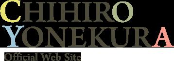 CHIHIRO YONEKURA Official Web Site